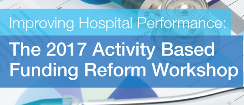 Improving Hospital Performance – The 2017 Activity Based Fun
