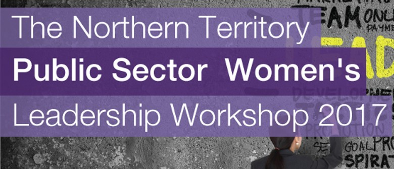 NT Public Sector Women's Leadership Workshop
