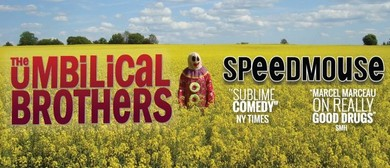The Umbilical Brothers – Speedmouse