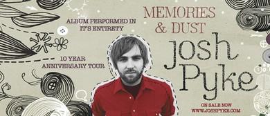 Josh Pyke – 10 Years of Memories and Dust Regional Tour