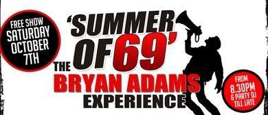 The Summer of 69 – The Bryan Adams Experience
