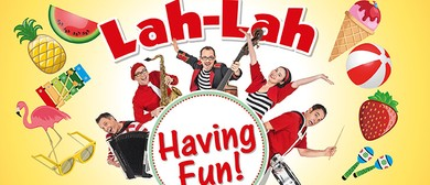 Lah-Lah – Having Fun