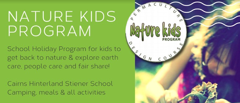 Nature Kids School Holiday Program