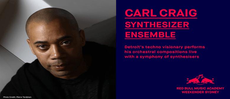 Carl Craig Synthesizer Ensemble – RBMA Weekender
