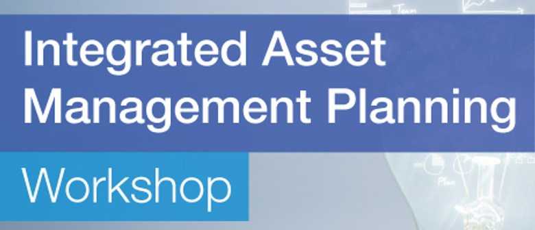 Integrated Asset Management Planning Workshop