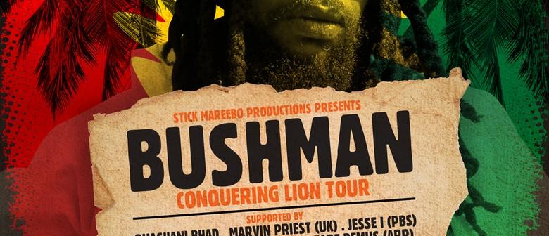 Bushman – Conquering Lion Tour