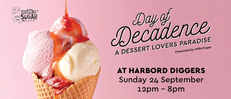 Day of Decadence – Dessert Festival