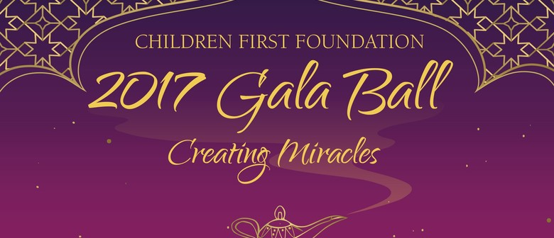 Children First Foundation - Creating Miracles Gala Ball