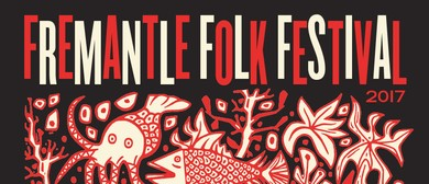 Fremantle Folk Festival 2017