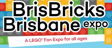 BrisBricks Brisbane Expo 2017 — A LEGO® Fan Expo