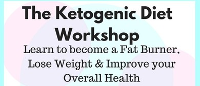 The Ketogenic Diet Workshop