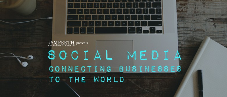 Social Media – Connecting Businesses to The World