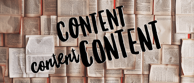 Content Content Content – Creation, Curation and Strategies