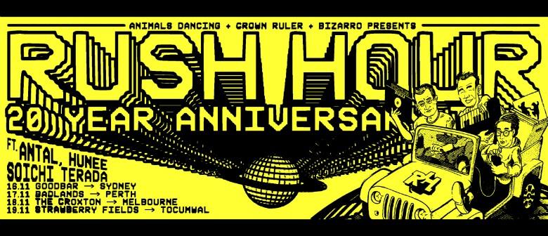 Rush Hour 20 Year Anniversary W/ Antal, Hunee, Soichi Terada