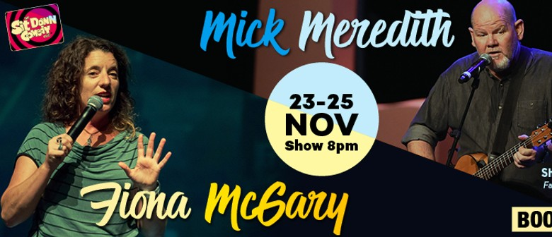 Stand Up Comedy With Mick Meredith and Fiona McGary