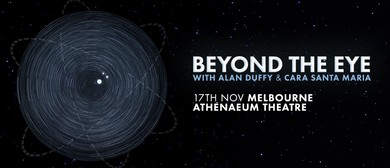 Beyond the Eye With Alan Duffy and Cara Santa Maria