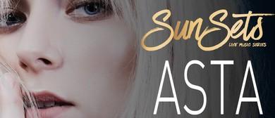 Asta – SunSets Music Series