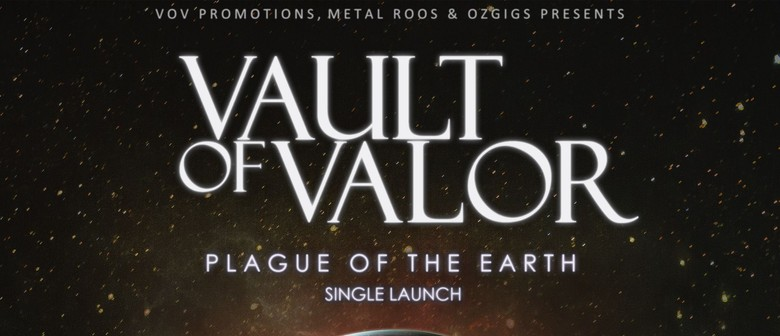 Vault of Valor - Plague of The Earth Single Launch