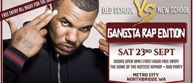 Old School Vs New School – Gangsta Edition