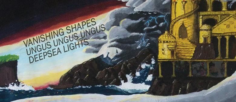 Vanishing Shapes – Ungus Ungus Ungus – Deepsea Lights