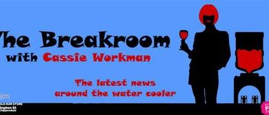 The Breakroom with Cassie Workman