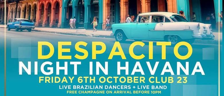 Despacito Night In Havana