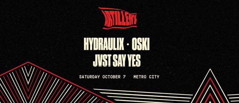 Artillery Feat. Hydraulix, Oski and Jvst Say Yes