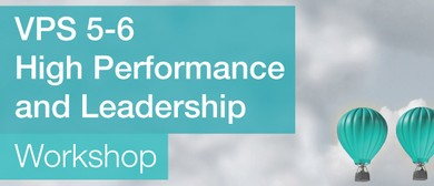 VPS 5-6 High Performance and Leadership Workshop