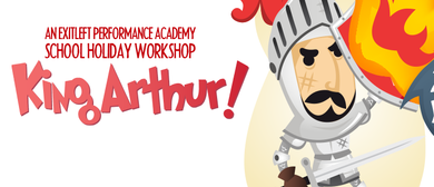 King Arthur – Fairytale Theatre Holiday Workshop