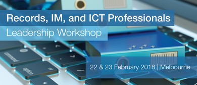 Records, IM and ICT Professionals Leadership Workshop