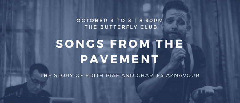 Piaf and Aznavour – Songs From the Pavement