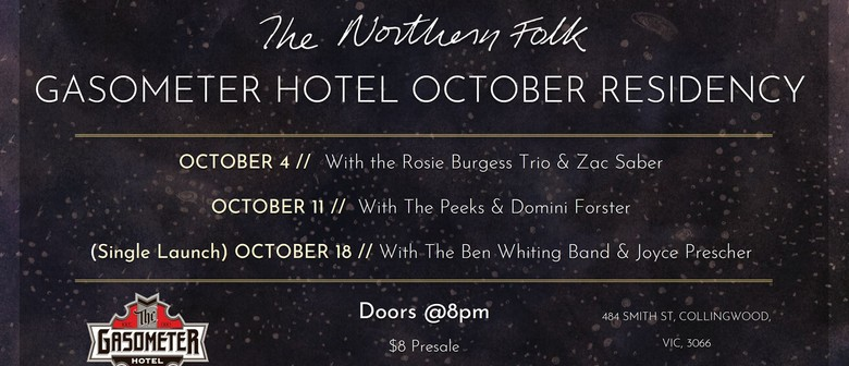 The Northern Folk: October Residency