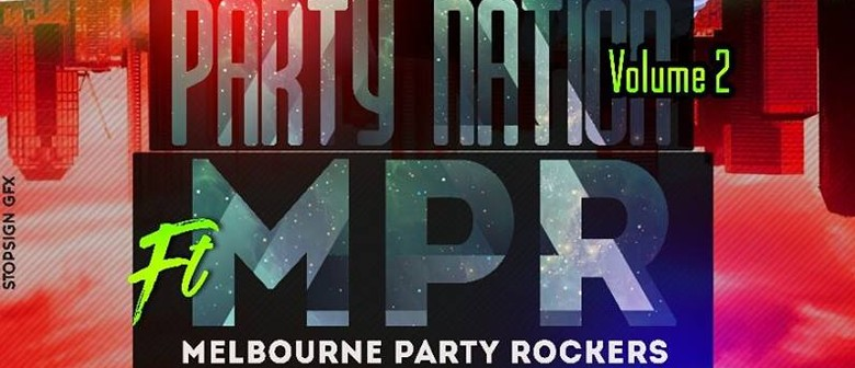 Party Nation and Melbourne Party Rockers