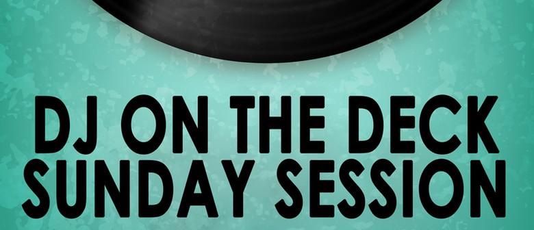 DJ on The Deck Sunday Session