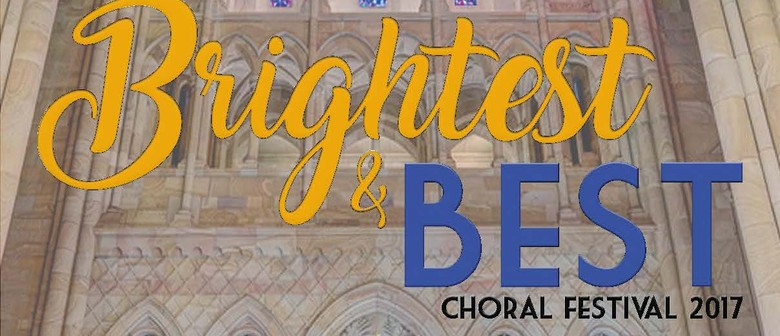 Brightest and Best Choral Festival 2017