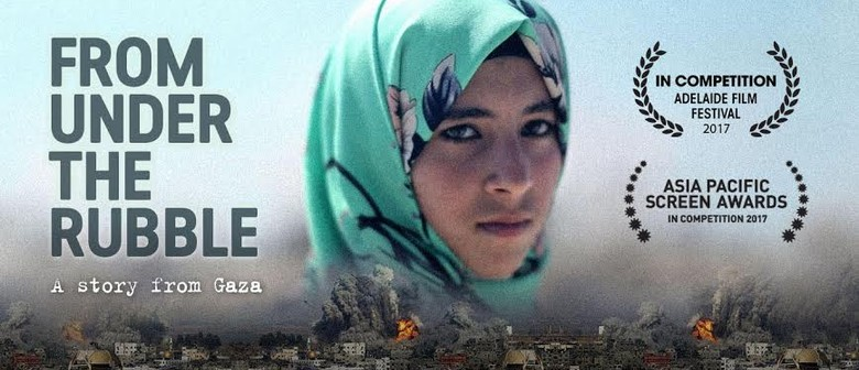 World Premiere: From Under the Rubble – A Story From Gaza
