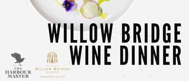 Willow Bridge Wine Dinner