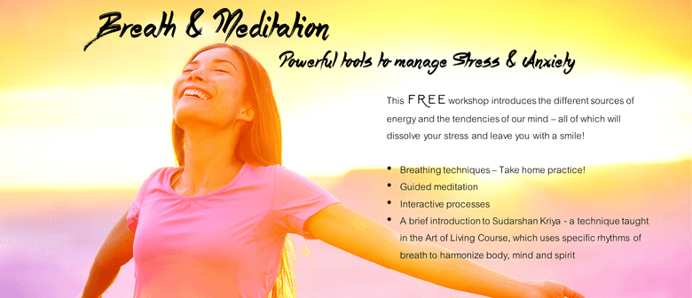 Breath and Meditation: Tools to Manage Stress and Anxiety