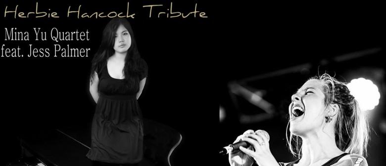 Mina Yu Quartet Plays Herbie Hancock Tribute Feat. Jess P.