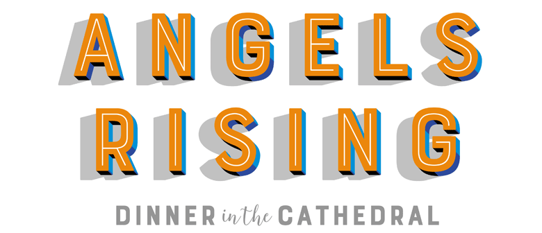 Angels Rising, Dinner In the Cathedral