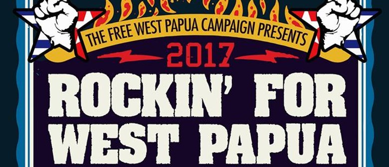 Rockin For West Papua 2017