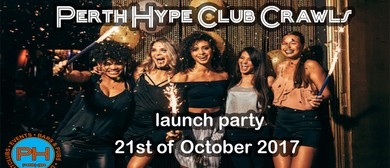 Perth Hype Club Crawls Launch Party