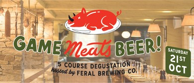 Sydney Beer Week – Game 'Meats' Beer With Feral Brewing