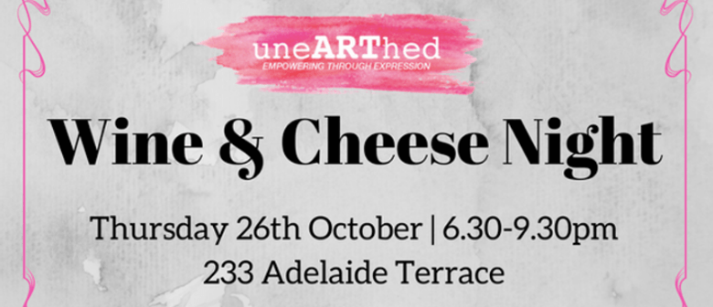 uneARThed Wine and Cheese Night