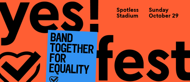 YesFest – An Equality Campaign Concert
