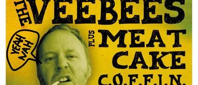 The Vee Bees, Meat Cake, C.O.F.F.I.N. and Dickie Birds