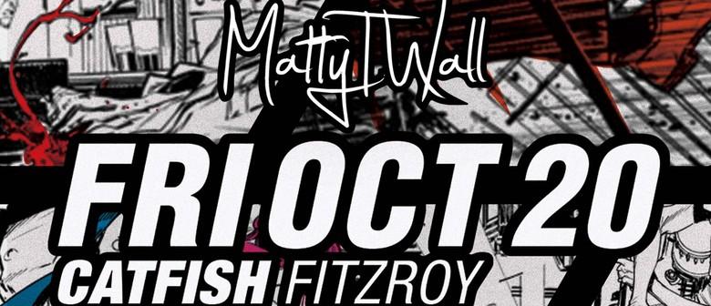 Matty T Wall With Justin Yap Band