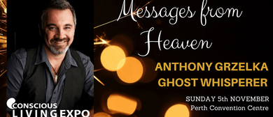 Messages From Heaven With Anthony Grzelka
