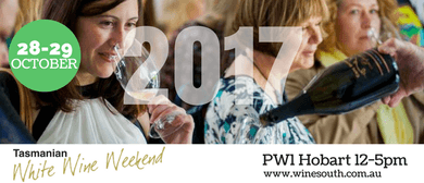 Tasmanian White Wine Weekend 2017