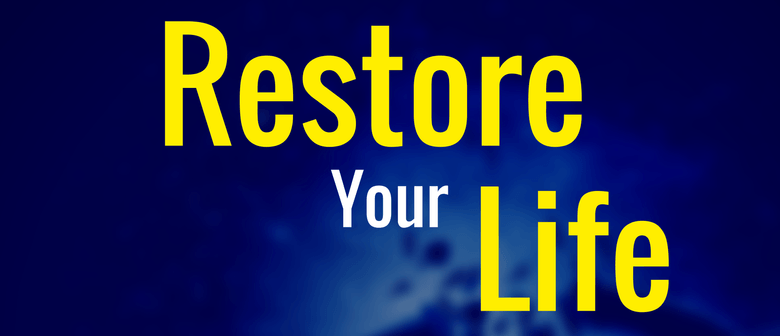 Restore your Life, Breaking the Chains of Life